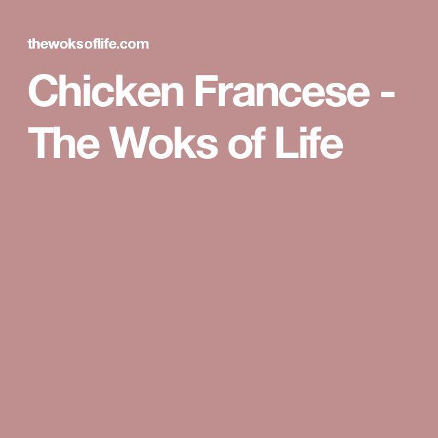 Chicken Francese - The Woks of Life