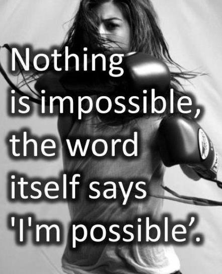 I'm Possible!!: Thoughts, Books Jackets, Quotes, Nothings, Healthy, Impossible, Living, Fit Motivation, In Possible