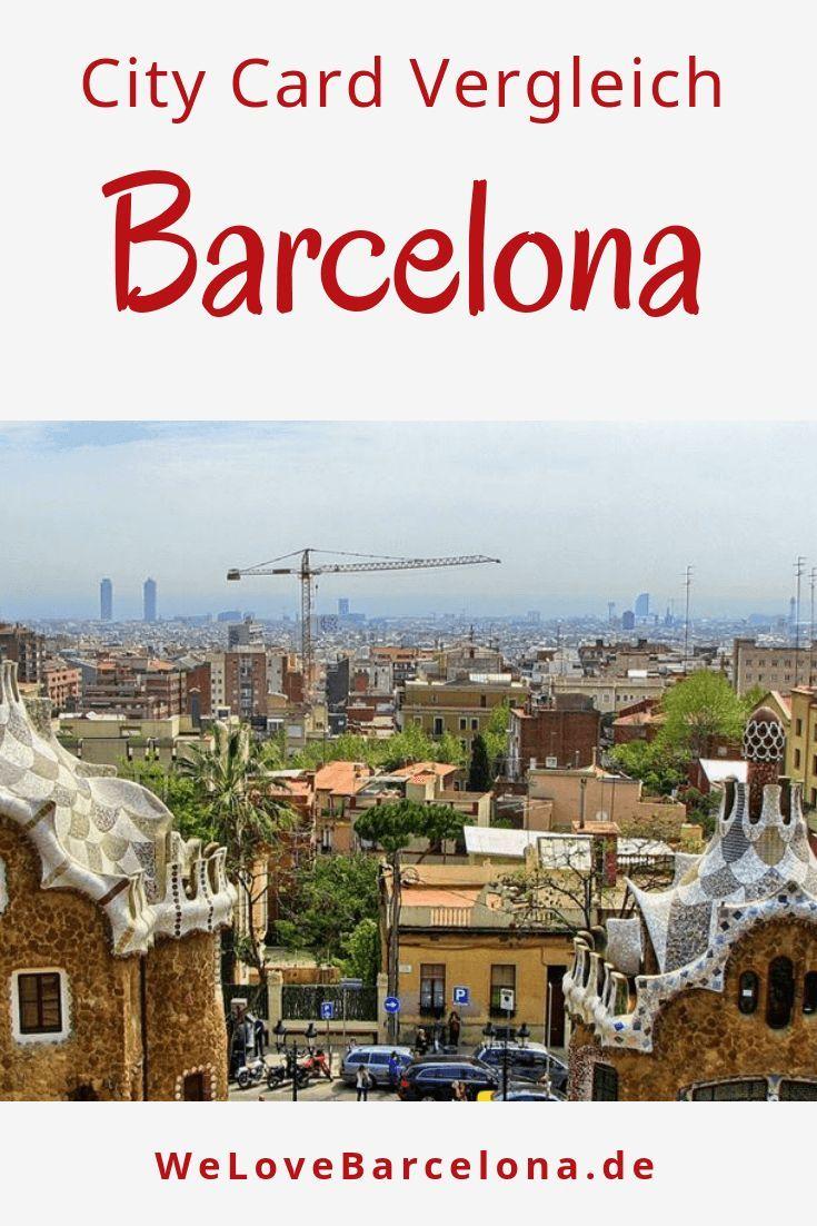 Barcelona City Card Vergleich Welcher Pass Ist Der Beste