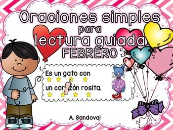 Simple Sentences for Guided Reading in Spanish FEBRUARY