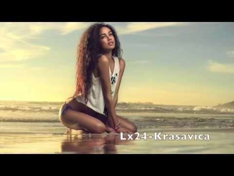 Lx24-Krasavica by Dj Oleg