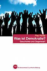 Paul Nolte: Was ist Demokratie? Bonn 2012. Best.-Nr. 20/003.