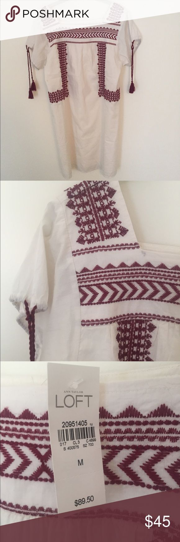 Loft Cotton Tunic Dress Loft Cotton Tunic shift dress with burgundy embroidered yolk and drawstrings on sleeves. Cream 100% Cotton. Lined. New with Tags. LOFT Dresses