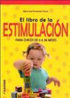 El Libro De La Estimulacion Para Chicos De 0 A 36 Meses
