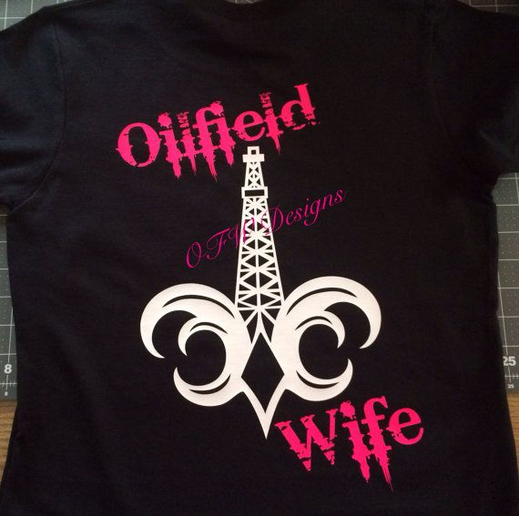 Oilfield Wife W Fleur De Lis Oil Rig By