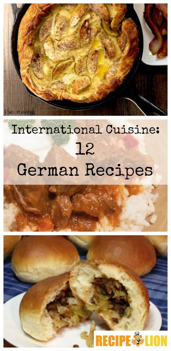 International Cuisine: 12 German Recipes - These German recipes will give you a taste of the old country