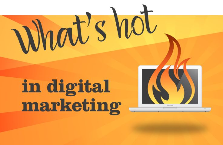 What's Hot In Digital Marketing- Spicy Broccoli https://spicybroccoli.com/blog/whats-hot-on-digital-marketing-today/