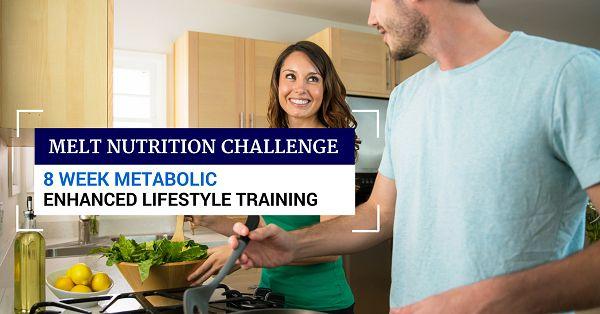 8 Week Metabolic Enhanced Lifestyle Training (MELT) Nutrition Challenge