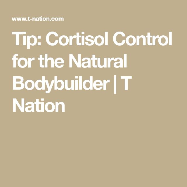 Tip: Cortisol Control for the Natural Bodybuilder | T Nation