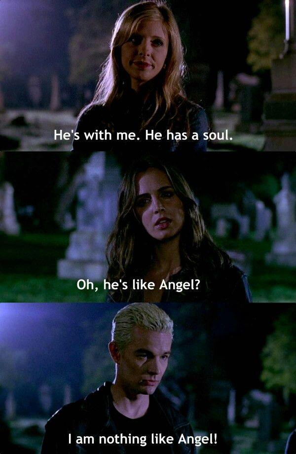 Hahaha poor Spike, he's in denial - Buffy the Vampire Slayer
