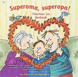 Superoma, superopa! #Kinderboekenweek2016