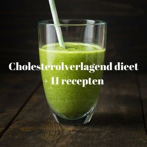 Waaruit bestaat het beste cholesterolverlagend dieet. Leer welke voeding je moet vermijden en wat je juist wel moet eten + 11 lekkere recepten!