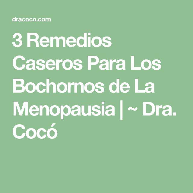 3 Remedios Caseros Para Los Bochornos de La Menopausia | ~ Dra. Cocó