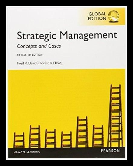 Strategic Management Concepts and Cases, 15th edition