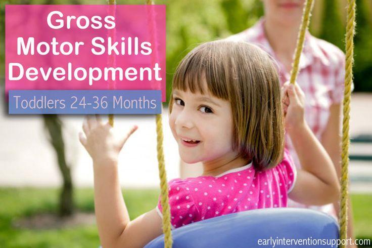 Gross motor skills toddlers 24 36 months gross motor for Gross motor skills milestones