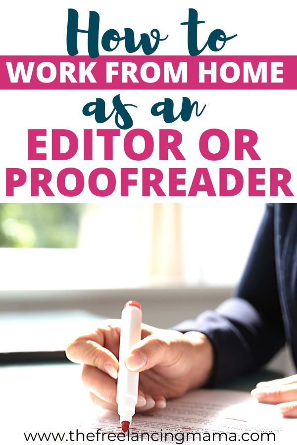 Editing And Proofreading Jobs From Home The Ultimate Guide The Freelancing Mama Proofreading Jobs Legit Work From Home Freelance Editing