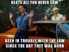 The Dukes of Hazzard, grew up watching these with my cousins, still do! ~S