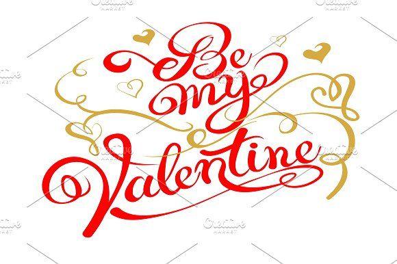 Be My Valentine text by kio on @creativemarket