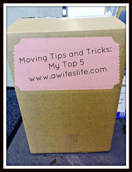 My 5 moving tips and tricks.