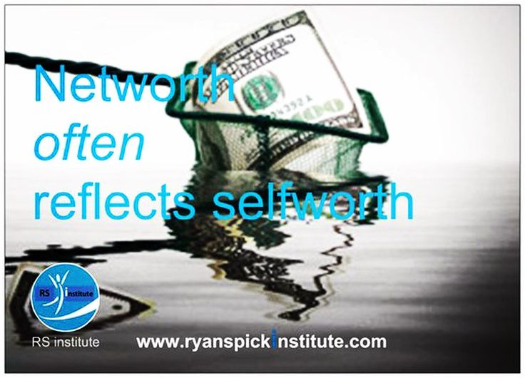 #Networth often reflects #selfworth