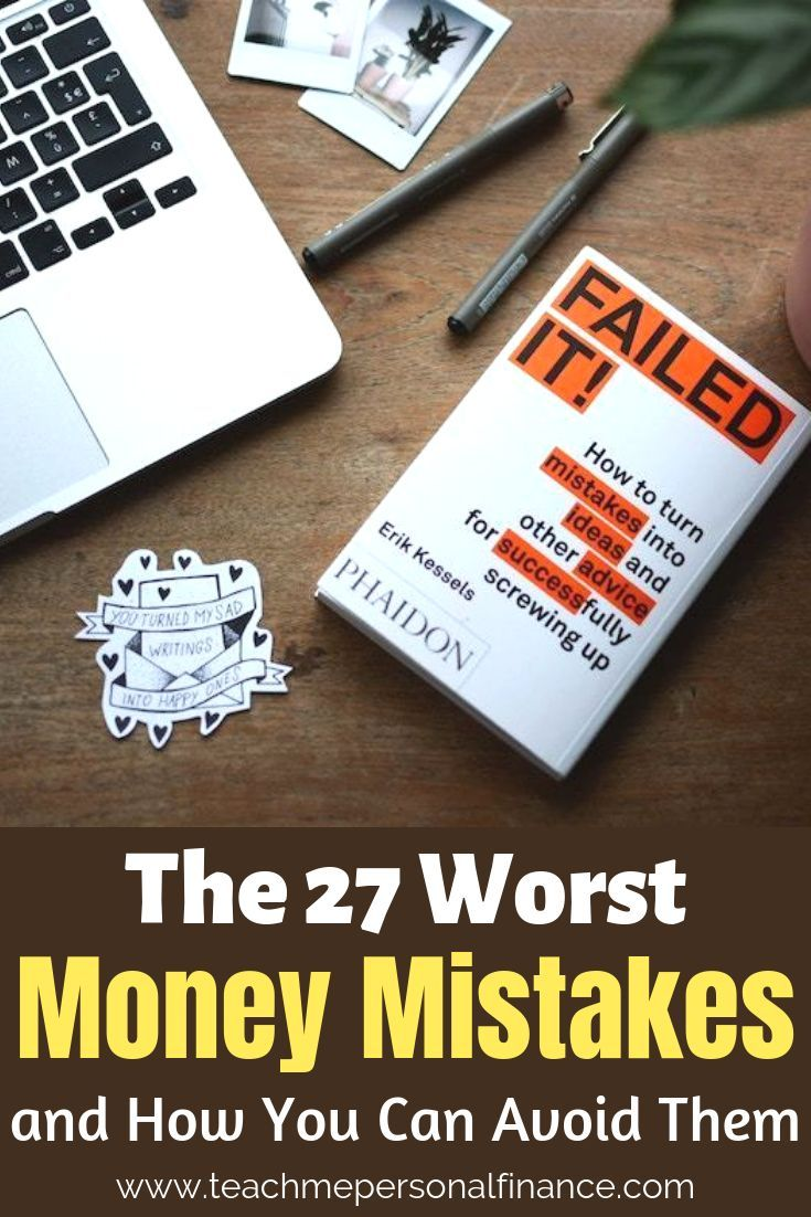 27 Worst Money Mistakes And How To Avoid Them Budgeting Money