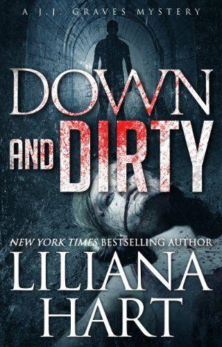 Down and Dirty (J.J. Graves Mysteries) by Liliana Hart, http://www.amazon.com/dp/B00HV2CLB6/ref=cm_sw_r_pi_dp_Zihktb0YG7TRQ