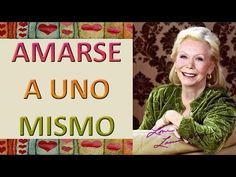 MUJER LEVANTATE Louise Hay - YouTube