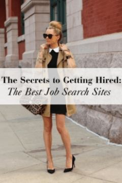 The Secrets to Getting Hired: The Best Job Search Sites