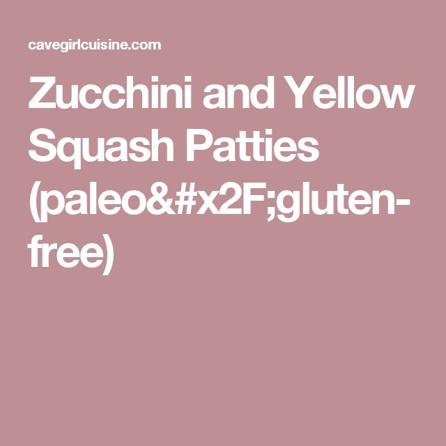 Zucchini and Yellow Squash Patties (paleo/gluten-free)  Sub flax or chia seed for egg!