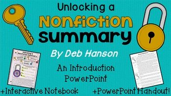 Summarizing Nonfiction PowerPoint: This bundle contains 3 resources that will help you teach students how to write a summary about a nonfiction text.To begin your instruction of how to write a nonfiction text summary, you will present the 40-slide PowerPoint.