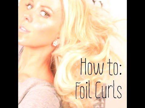 Foil Curling {Hair Tutorial}