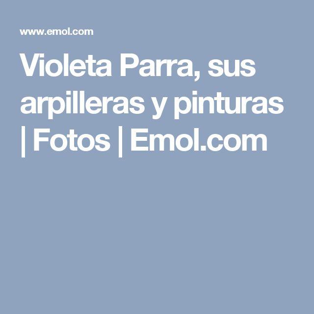 Violeta Parra, sus arpilleras y pinturas | Fotos | Emol.com