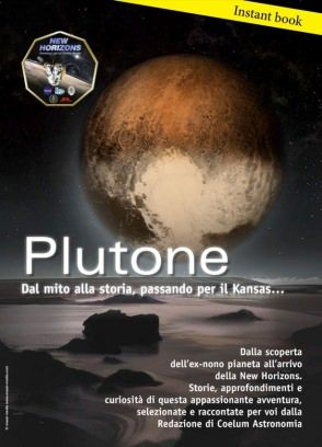 Coelum Instant Books Plutone - dal mito alla storia, passando per il Kansas... digital magazine - Read the digital edition by Magzter on your iPad, iPhone, Android, Tablet Devices, Windows 8, PC, Mac and the Web.