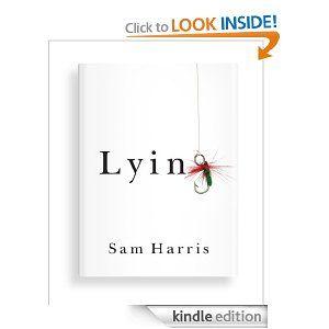 Amazon.com: Lying (Kindle Single) eBook: Sam Harris, Annaka Harris: Kindle Store
