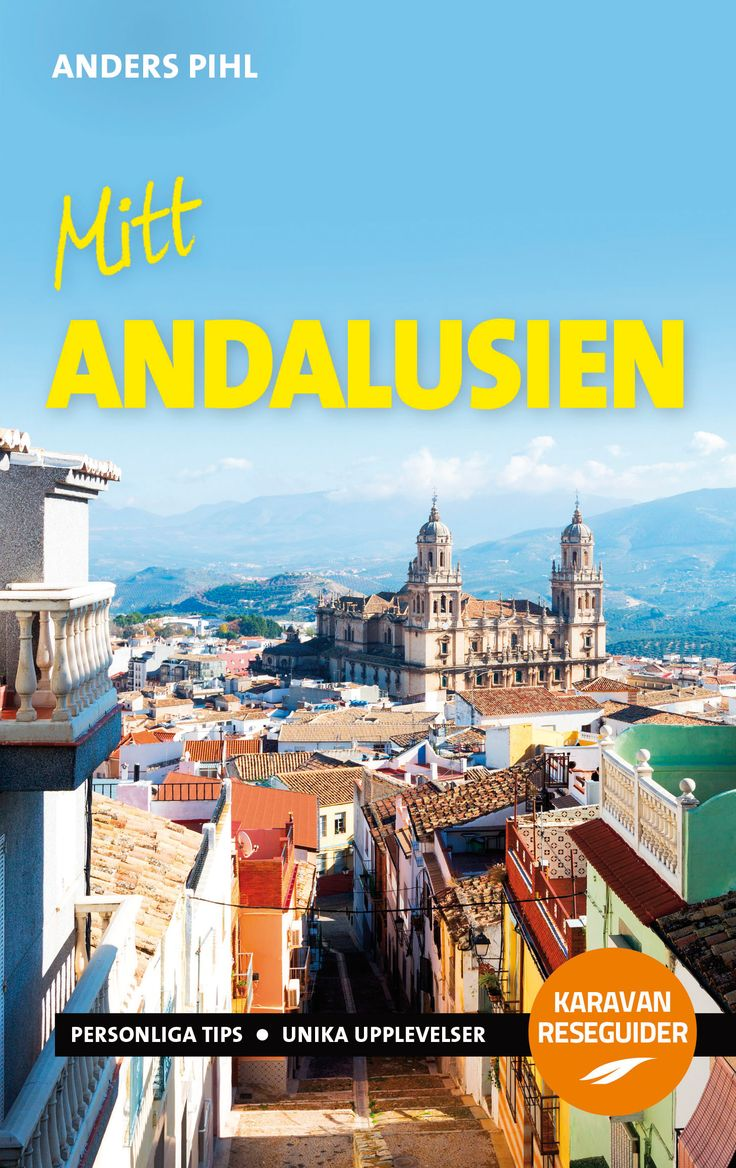 "Reseguiden ""Mitt Andalusien"" av Anders Pihl"