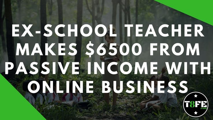 8 figure dream lifestyle - school teacher makes $6500 passive income online
