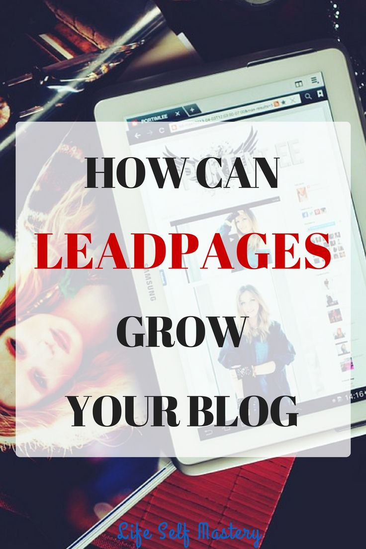 What is Leadpages? How can you use Leadpages to create landing pages for your blog and get more subscribers. Click through to learn more!