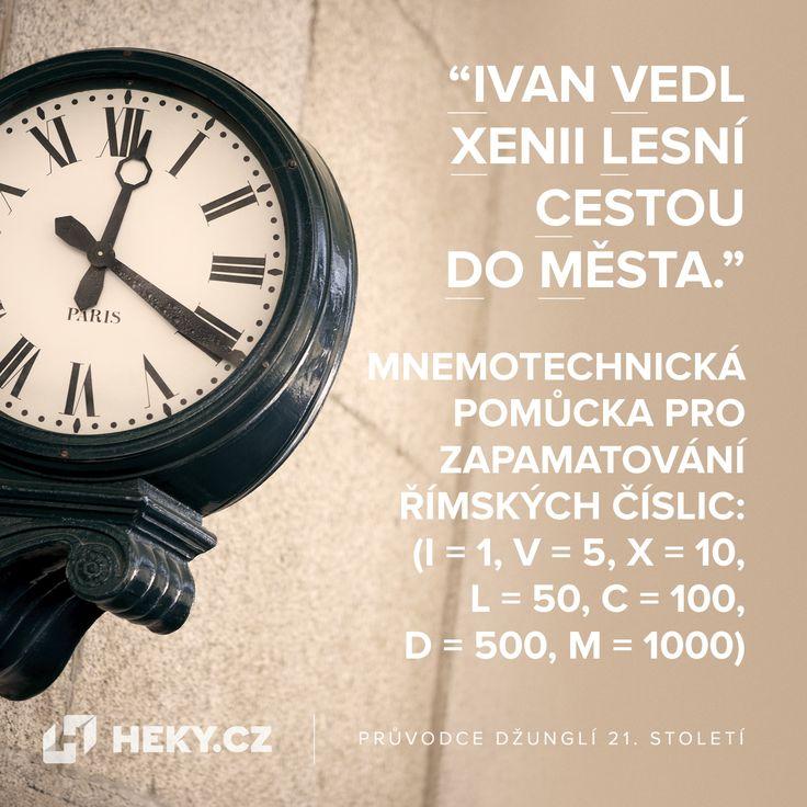 Mnemotechnická pomůcka pro zapamatování římských číslic: Ivan Vedl Xenii Lesní Cestou Do Města