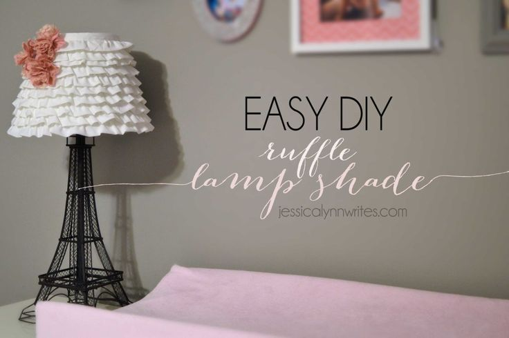 DIY Ruffle Lamp Shade - Jessica Lynn Writes