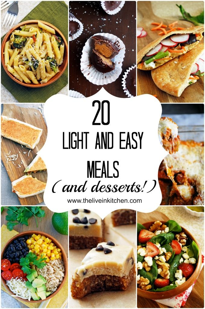 Twenty light and easy meals (and desserts!). Perfect for summer!