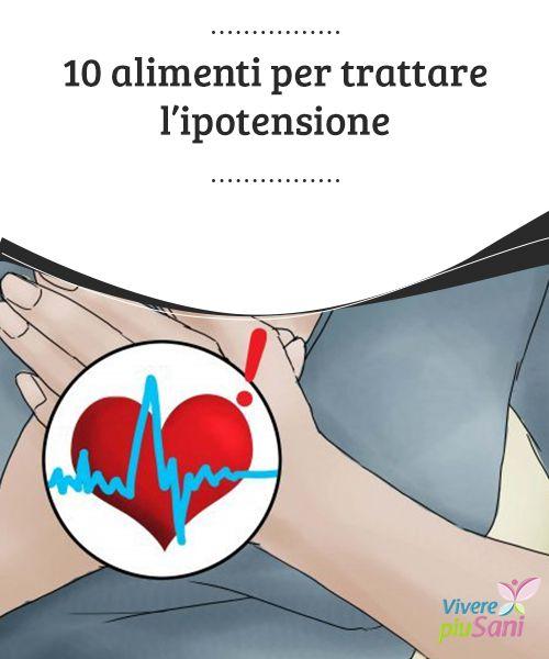 10 #alimenti per trattare l'ipotensione   #L'ipotensione è un anormale abbassamento della #pressione sanguigna. Nel seguente articolo vi proponiamo 10 alimenti per #trattarla!