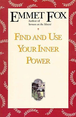 23 best emmet fox books images on pinterest fox foxes and pdf find and use your inner power by emmet fox 937 242 pages author fandeluxe Images