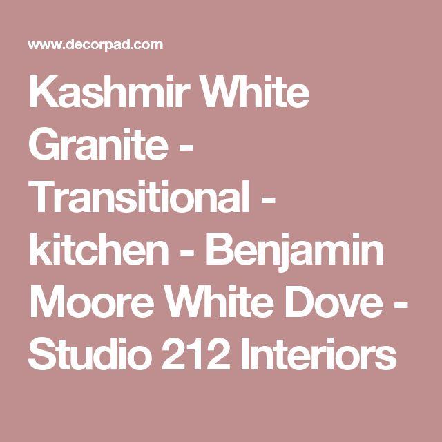 Kashmir White Granite - Transitional - kitchen - Benjamin Moore White Dove - Studio 212 Interiors