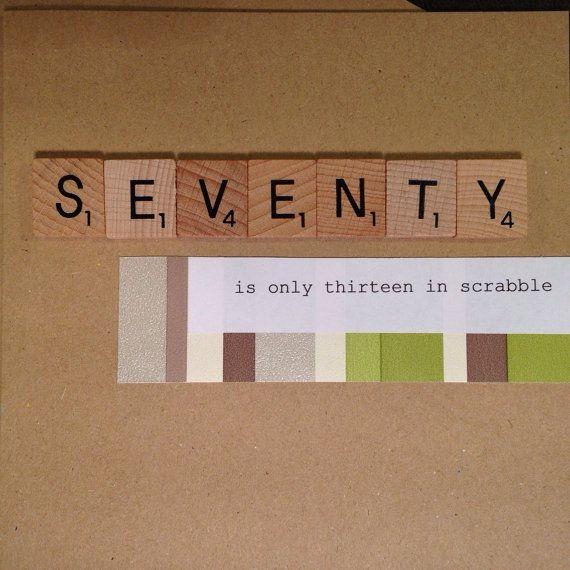 70th Birthday Card. Scrabble. Handmade. Seventy is only thirteen in Scrabble