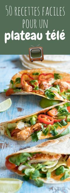 Sandwich, tacos, crackers, tartines, pop corn, cakes... 50 recettes faciles et rapides pour un plateau télé !