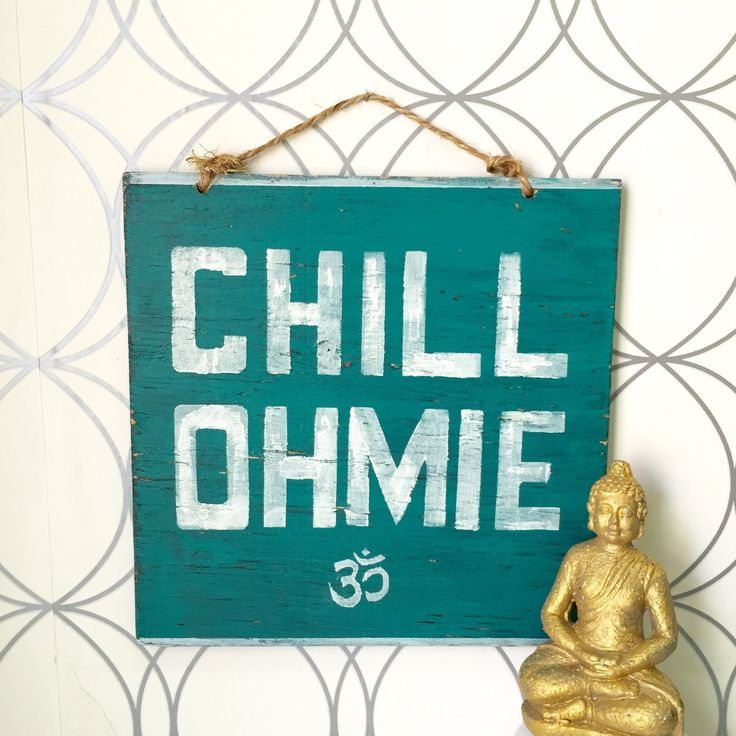 Chill Ohmie Sign / Yoga Decor / Bohemian Decor / Hippie Decor by HollyWoodTwine on Etsy https://www.etsy.com/listing/238140789/chill-ohmie-sign-yoga-decor-bohemian