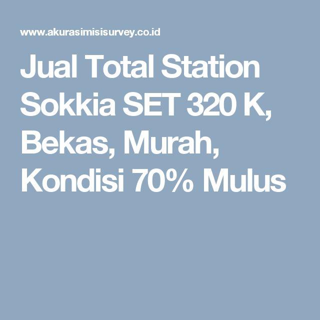 Jual Total Station Sokkia SET 320 K, Bekas, Murah, Kondisi 70% Mulus