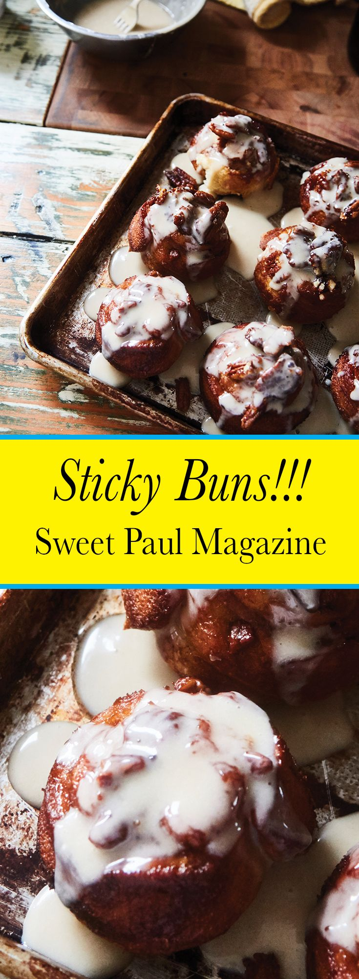 A classic recipe for sticky buns from Taylor & Mark Foster of Fosterbuilt Coffee in the Catskills!