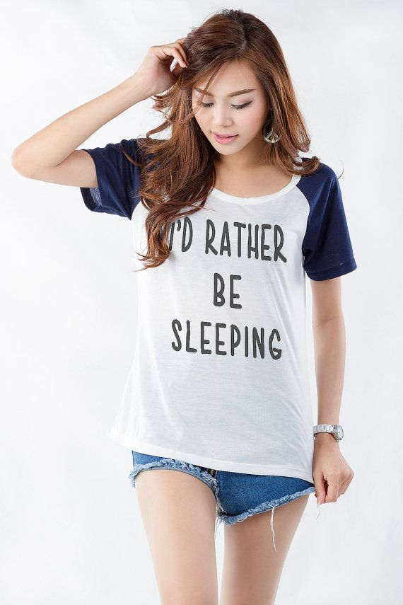 Id rather be sleeping Funny T-Shirt TShirt Tumblr Graphic Tees Quote T Shirts…