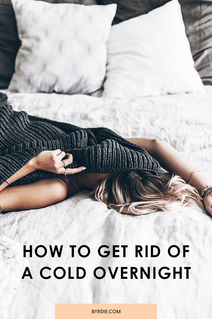 8 Ways to Get Rid of a Cold Overnight | Health & Fitness ...
